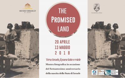 THE PROMISED LAND. Verso Israele, il paese latte e miele